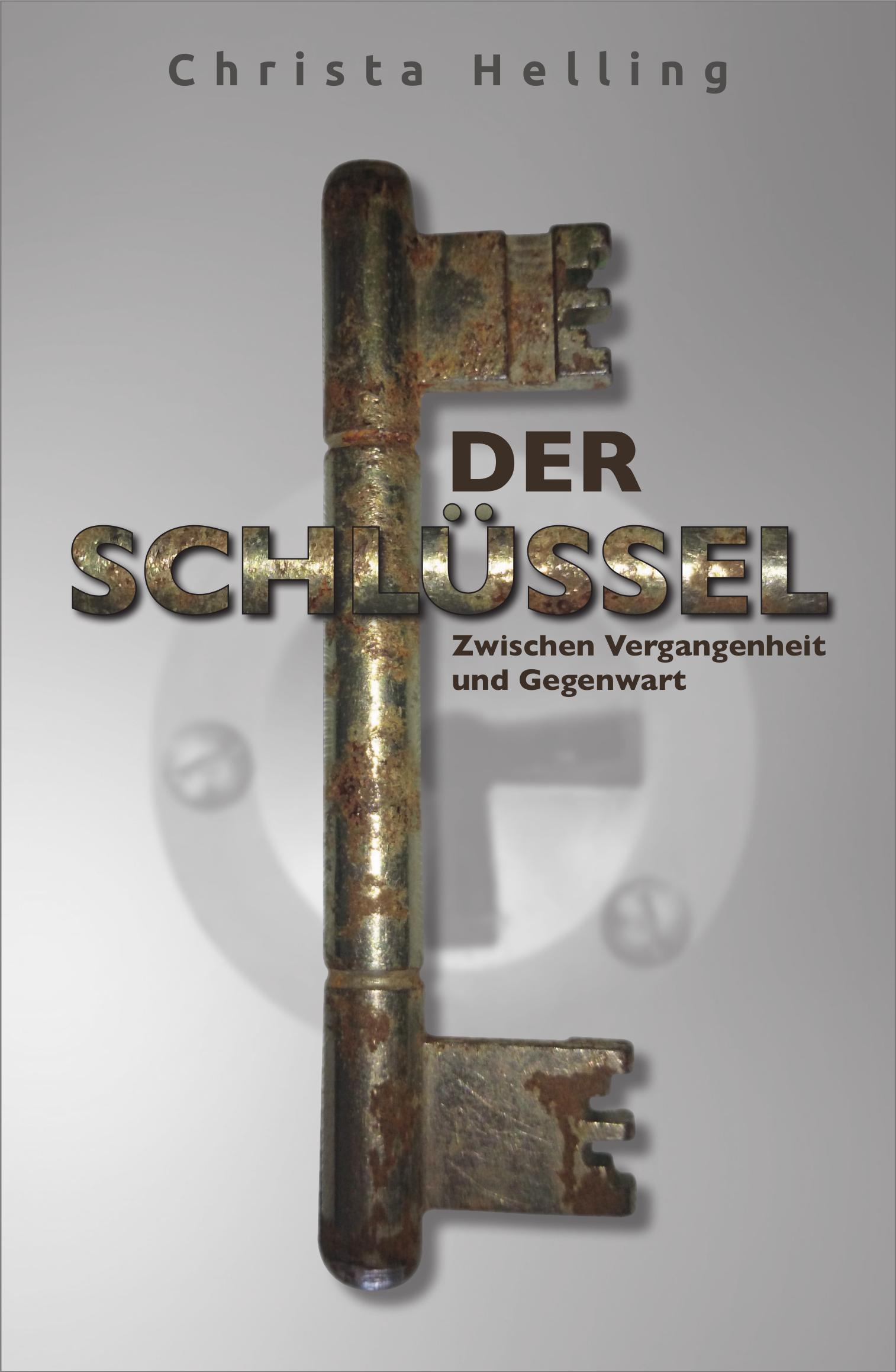 DER SCHLÜSSEL - Zwischen Vergangenheit und Gegenwart
