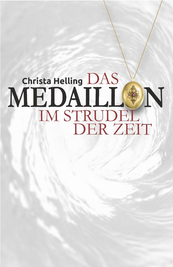 DAS MEDAILLON - Im Strudel der Zeit